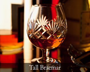 Tall Braemar Collection
