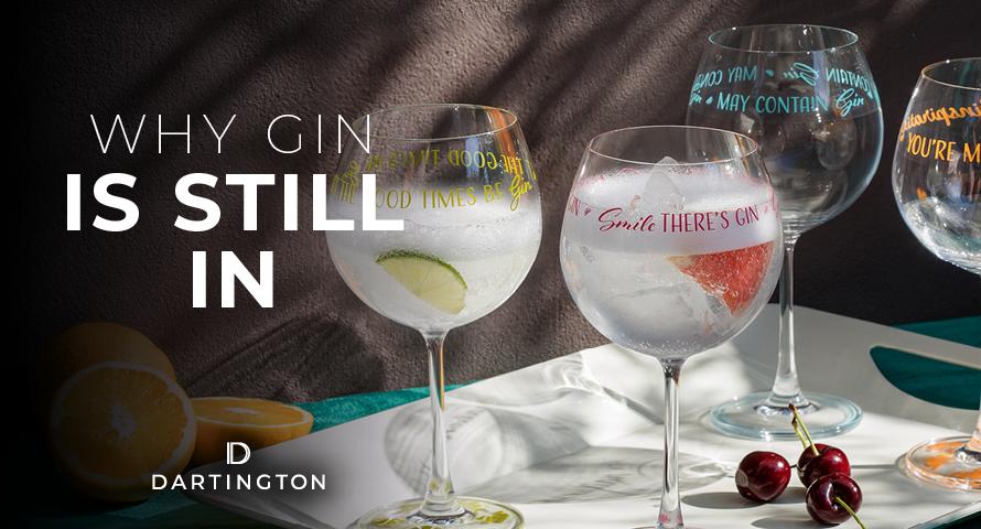 Gin is still IN!