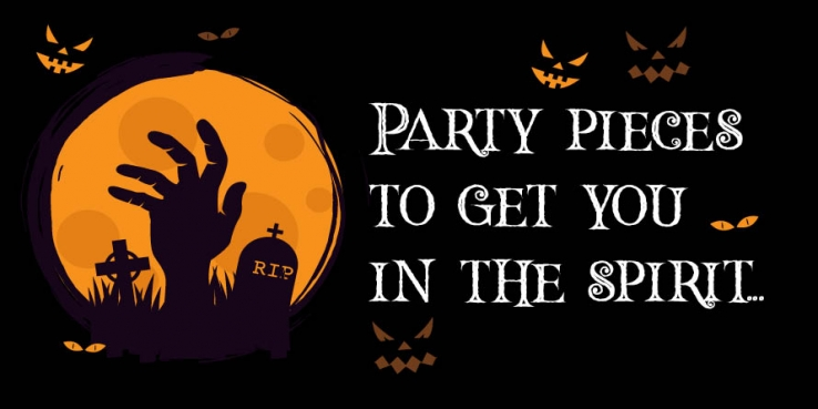 Party Pieces to get you in the spirit of Halloween