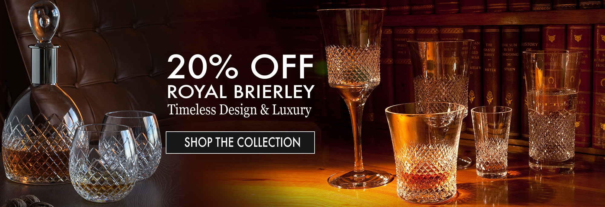 Save 20% on Royal Brierley